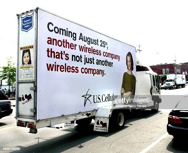 Staff Photo by John Patriquin Thursday August 12 2004 US Cellular billboard truck along Commercial st in Portland today Note the Support Your Local...