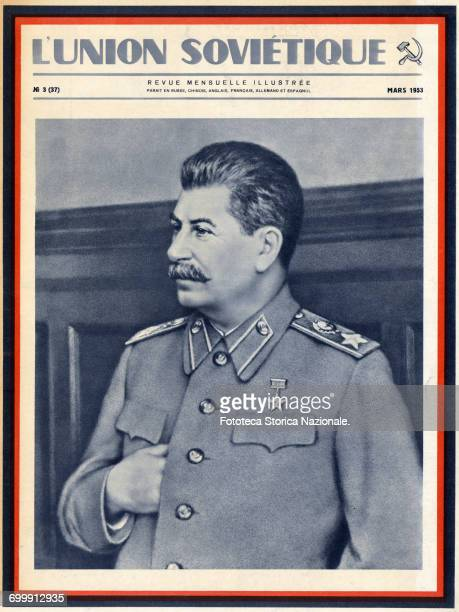 Stalin photographic portrait of Stalin published on the cover of the Soviet magazine 'L'Union soviétique Mars 1953' French edition to celebrate the...