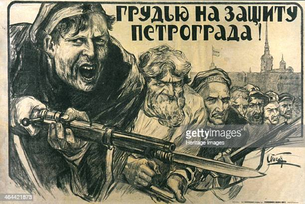 'Stand Up for Petrograd' poster 1919 Propaganda poster exhorting workers and soldiers to defend the city of Petrograd against counterrevolutionary...