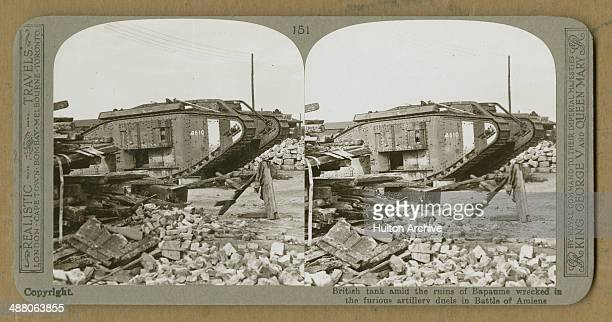 A stereoscopic image of a British tank in Bapaume after the Battle of Amiens World War I 1918 The original caption reads 'British tank amid the ruins...