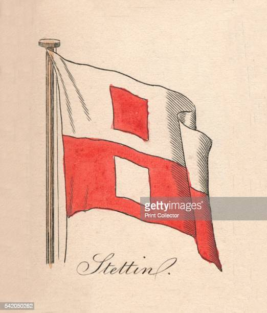 Stettin' 1838 From A Display of the Naval Flags of All Nations Collected from the Best Authorities [Fisher Son Co London 1838] Artist Unknown