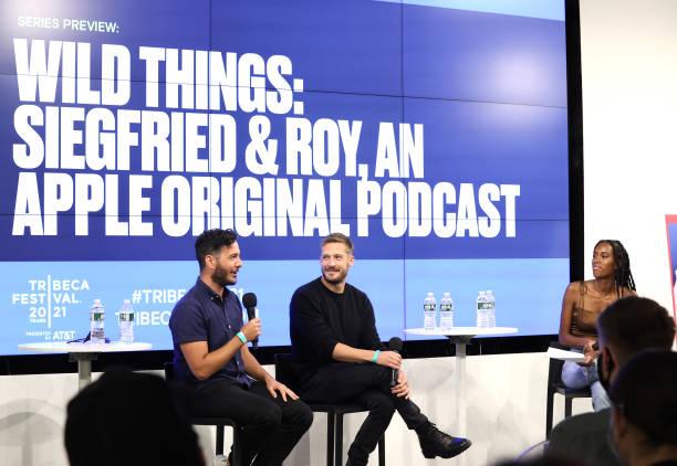 NY: Podcast: Apple TV + Siegfried and Roy - 2021 Tribeca Festival
