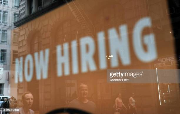 A store advertises that they are hiring in lower Manhattan on June 1 2018 in New York New York According to the Labor Department which released its...