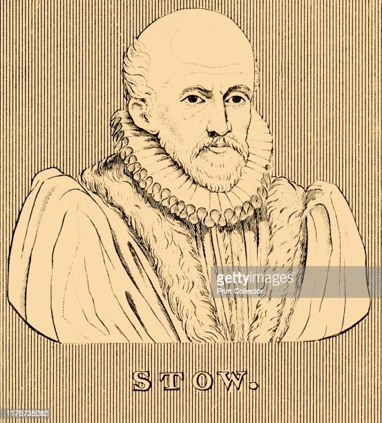 Stow' 1830 John Stow English historian and antiquarian known for his chronicles which did not prove remunerative he accepted relative poverty with a...