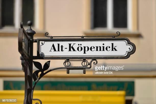 Strassenschild, Alt-Koepenick, Koepenick, Berlin, Deutschland / Köpenick