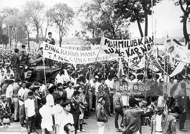 Students Demonstrating In Front Of The Bogor Palace With Signs Claming For The President Sukarno To Be Arrested After The Subandrio Trial In Jakarta...