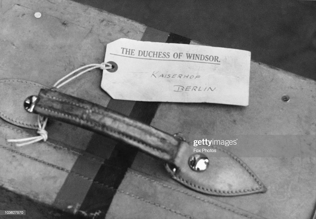A suitcase belonging to Wallis, Duchess of Windsor, Berlin, 12th October 1937. The luggage tag reads: 'The Duchess of Windsor, Kaiserhof (hotel), Berlin'. The Duke and Duchess of Windsor are visiting Germany as personal guests of the Nazi leader, Adolf Hitler.