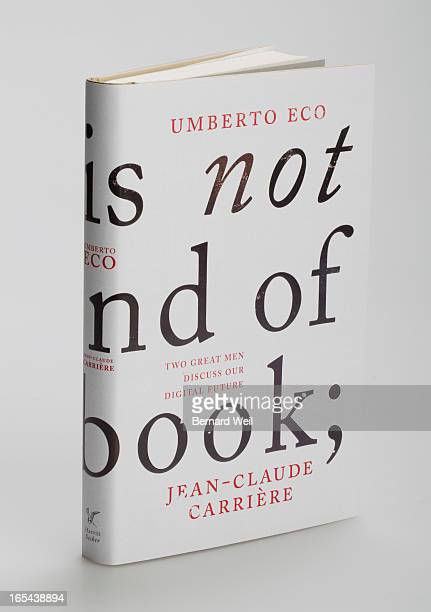 This Is not the End of the Book by Umberto Eco and JeanClaude Carriere July 13 2011