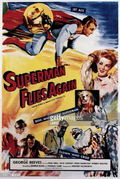 Superman Flies Again, poster, top: George Reeves, bottom right: Noel Neill, 1954.