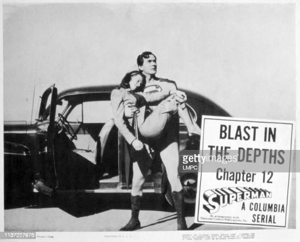 Superman, lobbycard, , Noel Neill, Kirk Alyn, Chapter 12, 'Blast In The Depths', 1948.