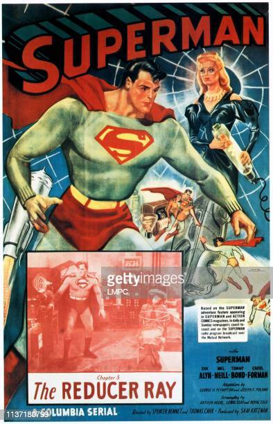 Superman , poster, top from left: Kirk Alyn, Carol Forman, bottom from left: Kirk Alyn, Noel Neill in 'Chapter 3: The Reducer Ray', 1948.