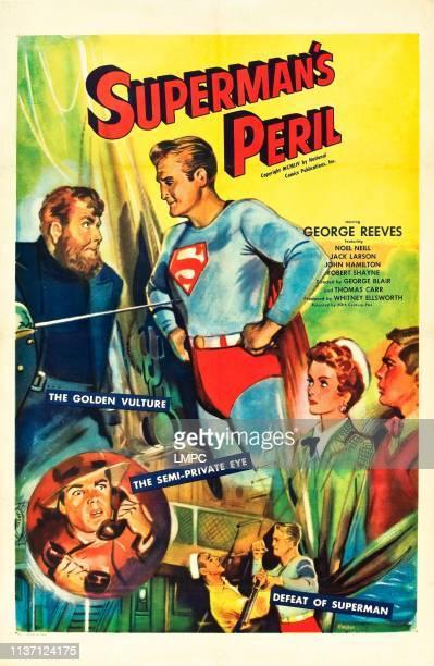Supermans Peril, poster, US poster art, George Reeves, bottom right: Noel Neill, Jack larson, 1954.