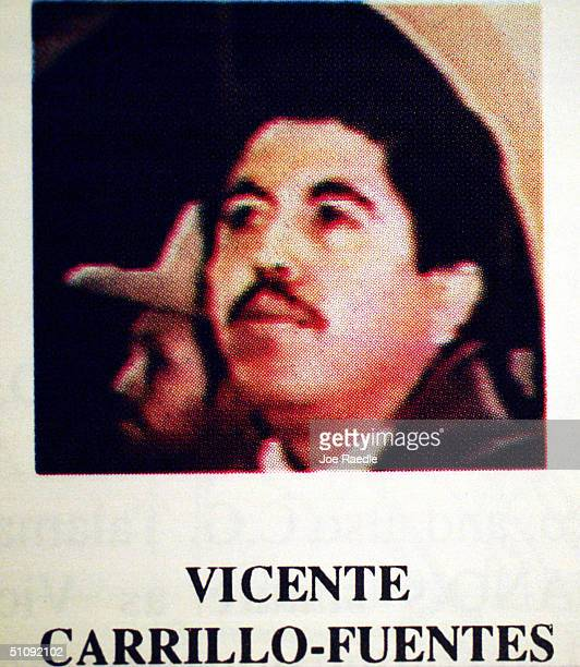A Supplied Photograph Of Vicente CarrilloFuentes Whose Base Of Operation Is In Ciudad Juarez Mexico December 7 1999 He Is One Of The Principle...