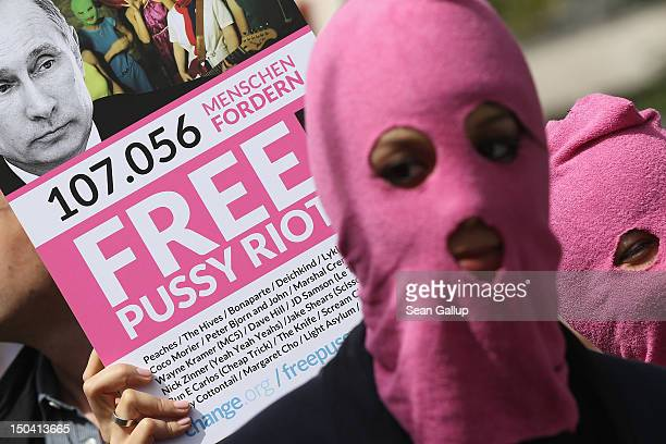 Supporters of the Russian female punk band Pussy Riot protest outside the Russian embassy on August 17 2012 in Berlin Germany A Moscow court is...