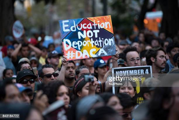 DACA supporters protest the Trump administrations termination of the Deferred Action for Childhood Arrivals program Los Angeles California on...