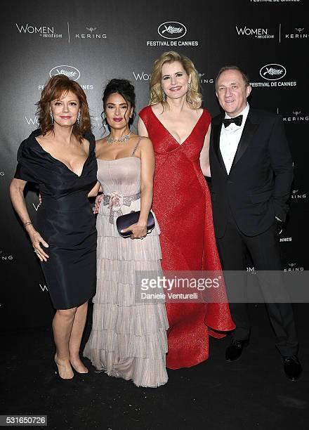Susan Sarandon Salma Hayek Pinault Geena Davis and FrancoisHenri Pinault attend the Kering And Cannes Film Festival Official Dinner at Place de la...