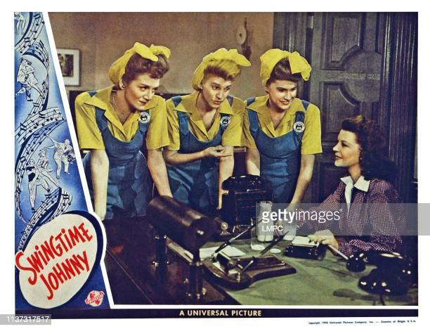 Swingtime Johnny US lobbycard The Andrews sisters from left Laverne Andrews Patty Andrews Maxene Andrews Harriet Hilliard 1943