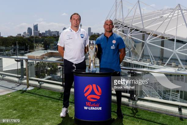Sydney FC Head Coach Ante Juric and Melbourne City FC Head Coach Patrick Kisnorbo pose with the WLeague trophy during the WLeague 2018 Grand Final...
