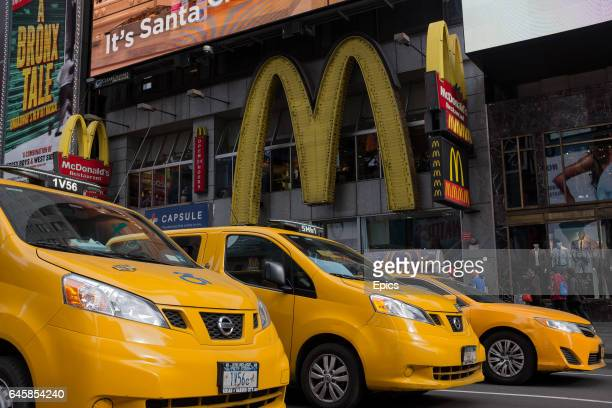 Taxis are seen outside a branch of McDonalds in Times Square New York February 25th 2017