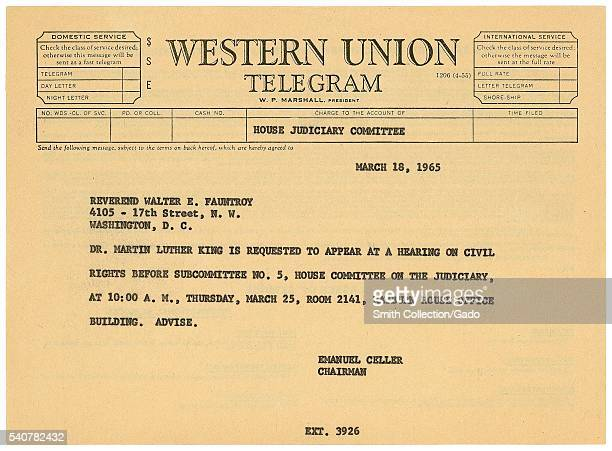 Telegram to Reverend Walter Fauntroy dated 18th March 1965; in the telegram, House Judiciary Committee Chairman Emanuel Celler tell Fauntroy that he...