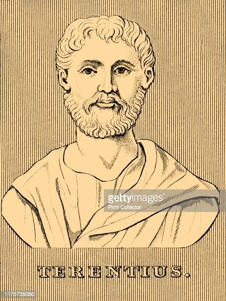 Terentius' 1830 Publius Terentius Afer Roman playwright of Berber descent brought to Rome as a slave educated and freed Famous for his quote 'I am...