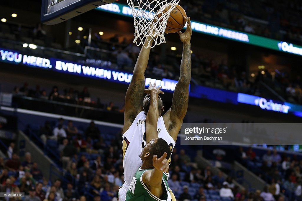 Boston Celtics v New Orleans Pelicans