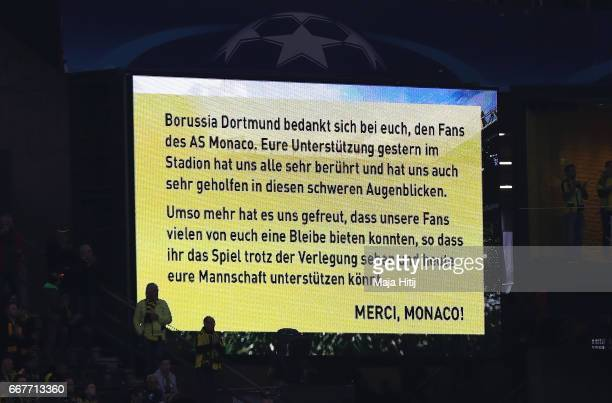 A thank you message is displayed for the Monaco fans prior to the UEFA Champions League Quarter Final first leg match between Borussia Dortmund and...