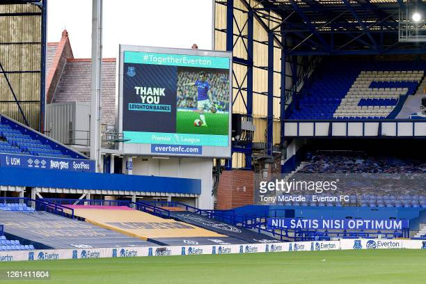 A thank you to Leighton Baines on display after the Premier League match Everton and AFC Bournemouth at Goodison Park on July 26 2020 in Liverpool...