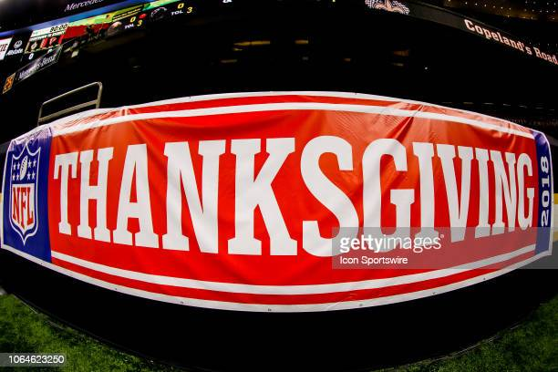 Thanksgiving banner on the field before the game between the New Orleans Saints and the Atlanta Falcons on November 22 2018 at the MercedesBenz...
