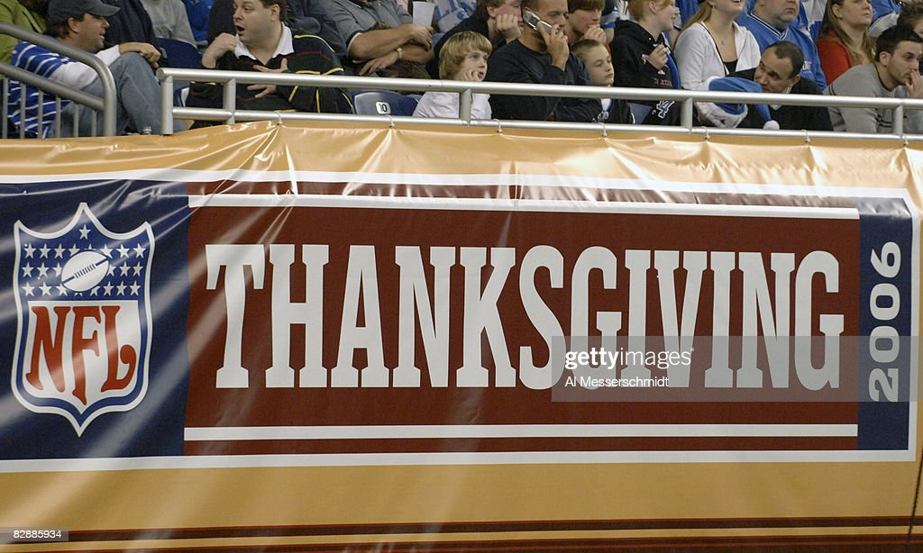 A Thanksgiving Day sign at Ford Field as the Detroit Lions host the Miami Dolphins game Nov. 23, 2006 in Detroit. The Dolphins won 27 - 10.