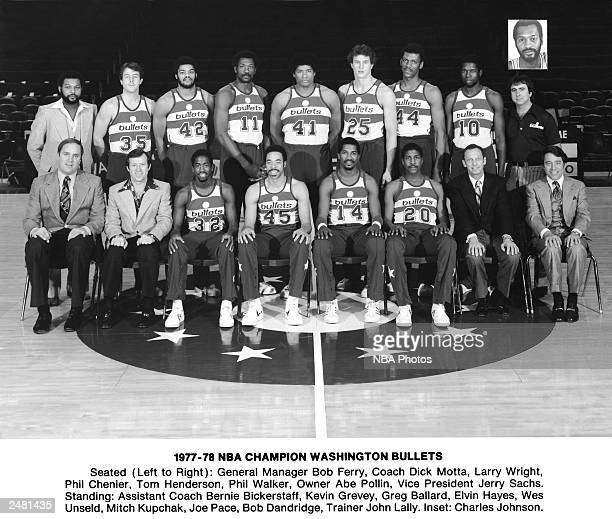 The 197778 NBA Champion Washington Bullets pose for a team portrait circa 1978 seated front row General Manager Bob Ferry Coach Dick Motta Larry...