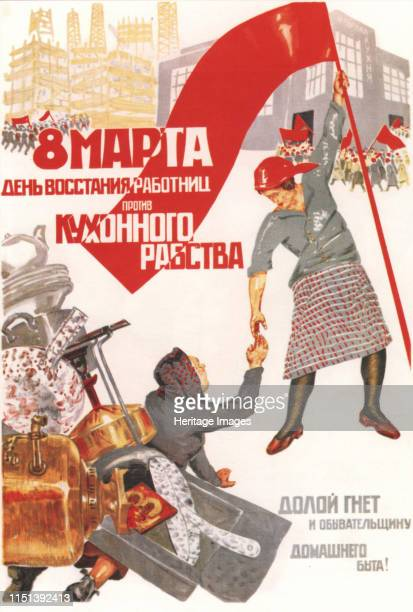 A day of rebellion by working women against kitchen slavery Down with the vacuity of household work 1932 Found in the collection of the Russian State...