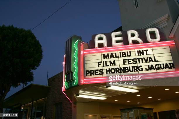 The Aero Theater Marquee on the opening night of the Malibu Film Festival on April 13 2007 in Los Angeles California