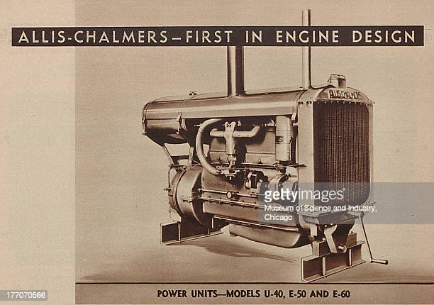 The Allis Chalmers First In Engine Design black and white photograph of a Allis Chalmers power unit engine which is stated to come in three different...