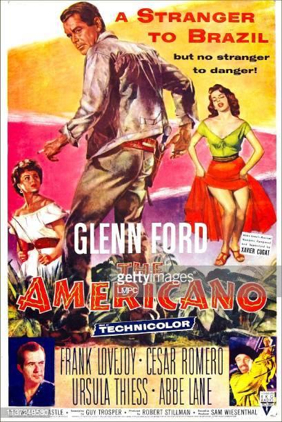 The Americano poster US poster from left Ursula Thiess Glenn Ford Abbe Lane bottom left Frank Lovejoy bottom right Cesar Romero 1955