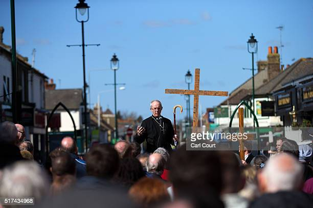 The ArchBishop of Canterbury delivers a prayer after a March of Witness through the town centre on March 25 2016 in Sittingbourne England Christians...
