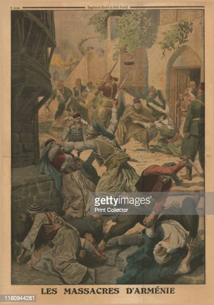 The Armenian Massacres 1915 'Les Massacres D'Arménie' Depiction of killings during the Armenian Genocide the Ottoman government's systematic...