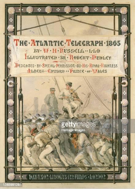 The Atlantic Telegraph, [1866]. Artist Robert Charles Dudley.