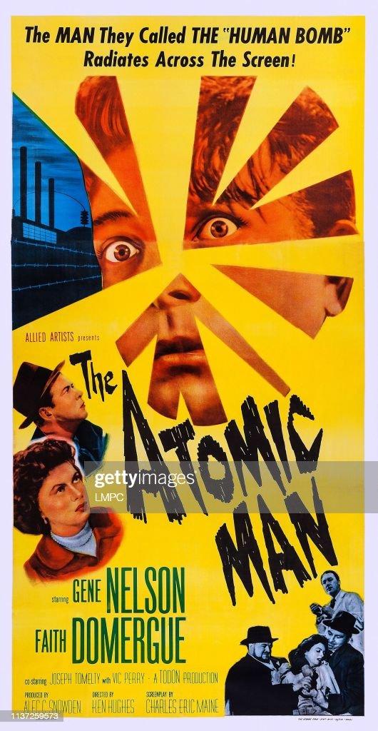 The Atomic Man : News Photo