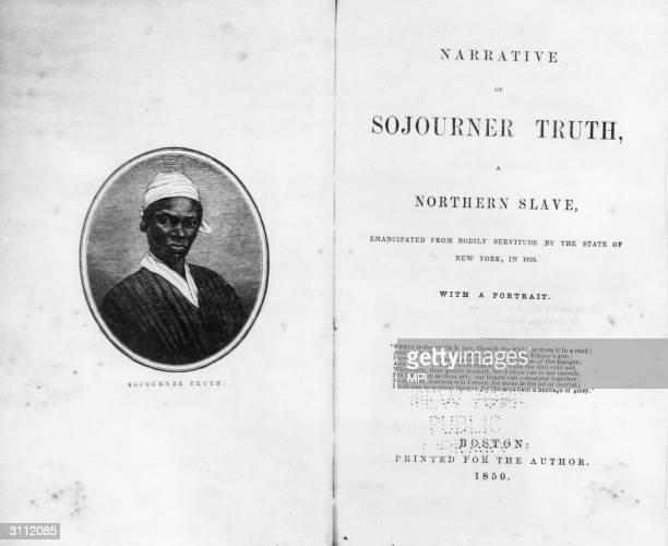 The autobiography of former slave and abolitionist Sojourner Truth originally Isabella Van Wagener