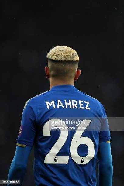 The back of Riyad Mahrez of Leicester City wearing the number 26 shirt during the FA Cup Quarter Final match between Leicester City and Chelsea at...