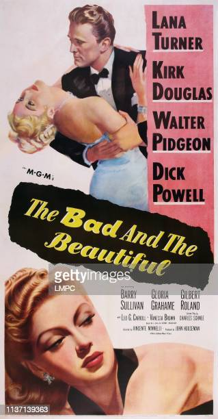 The Bad And The Beautiful poster top lr Lana Turner Kirk Douglas bottom Lana Turner on poster art 1952