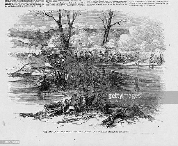 The Battle of VicksburgGallant Charge of the Sixth Missouri Regiment