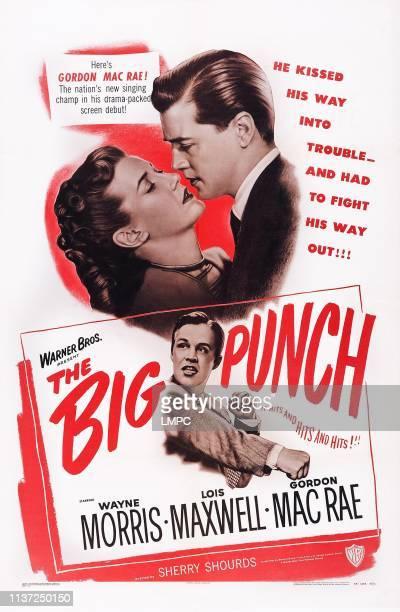 The Big Punch, poster, US poster art, top, from left: Lois Maxwell, Gordon MacRae; bottom: Wayne Morris, 1948.
