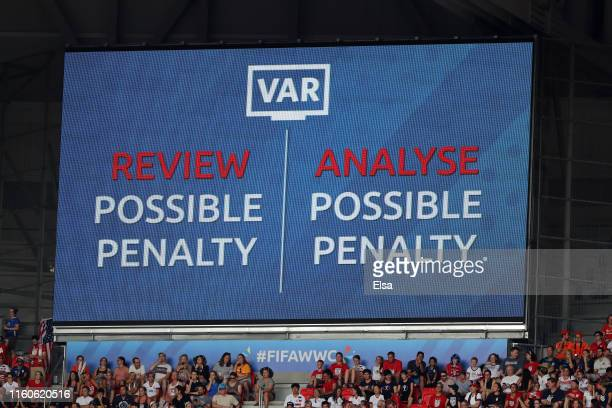 The big screen shows information during a VAR penalty review during the 2019 FIFA Women's World Cup France Final match between The United States of...