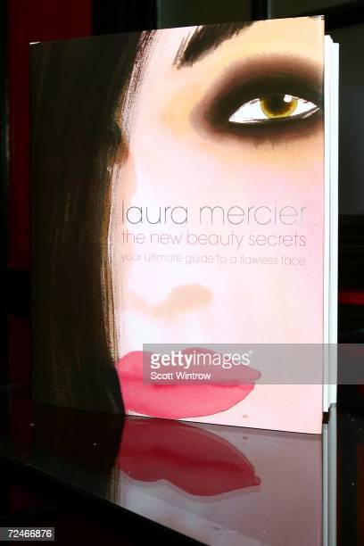 The book cover of Laura Mercier's The New Beauty Secrets Your Ultimate Guide to a Flawless Face is seen at Bergdorf Goodman on November 08 2006 in...