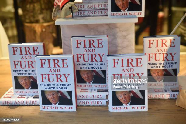 The book 'Fire and Fury' by Michael Wolff about the Trump presidency goes on sale in Waterstones on Piccadilly on January 09 2018 in London England...
