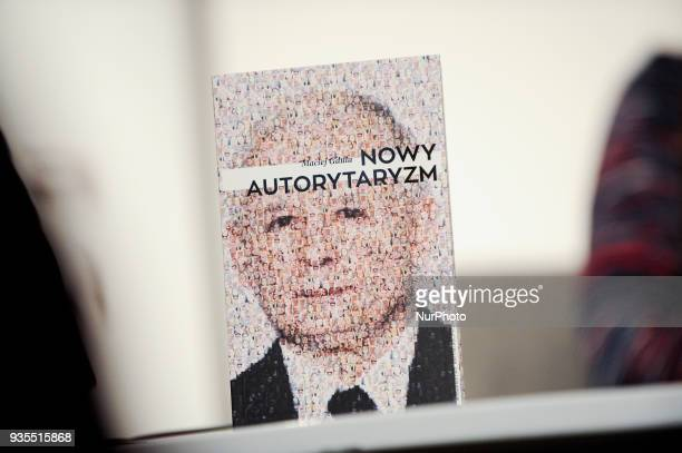 The book Neo Authoritarianism with de facto Polish leader Jaroslaw Kaczynski by writer and sociologist Maciej Gdula is seen at the presentation of...
