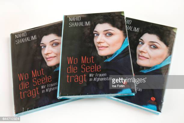 The book of Nahid Shahalimi during a photo session at Sofitel Munich Bayerpost on February 23 2017 in Munich Germany Shahalimi's book 'Wo Mut die...