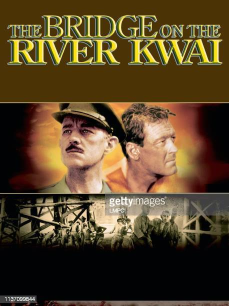 The Bridge On The River Kwai, poster, from left: Alec Guinness, William Holden, 1957.